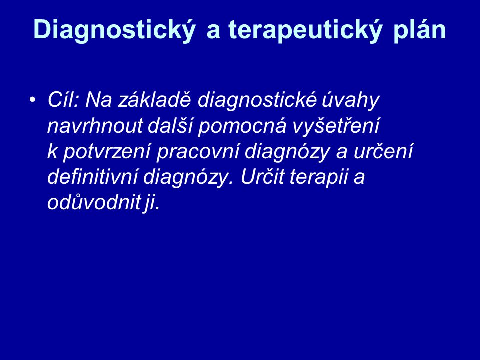 Diagnostický a terapeutický plán