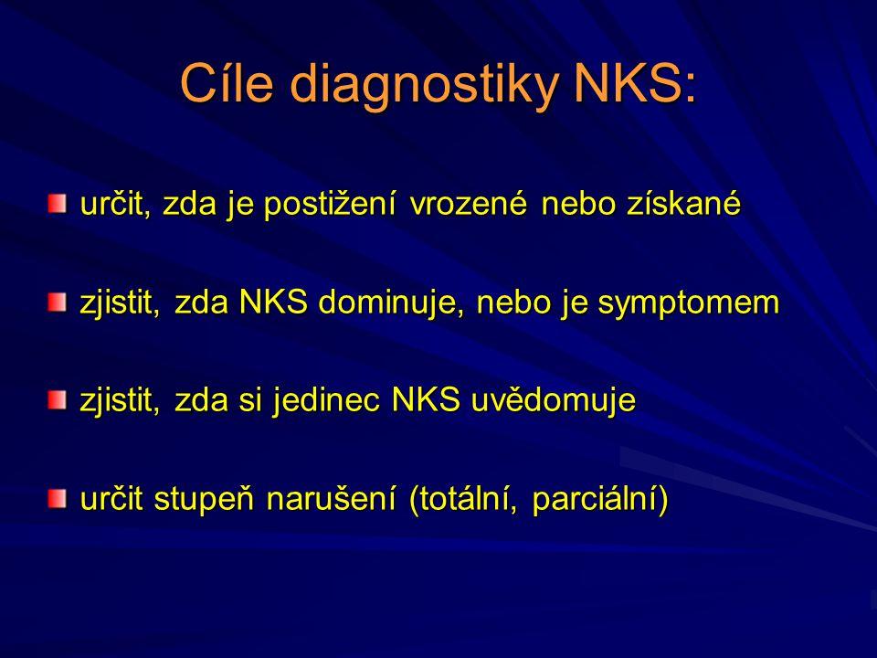 Cíle diagnostiky NKS: určit, zda je postižení vrozené nebo získané