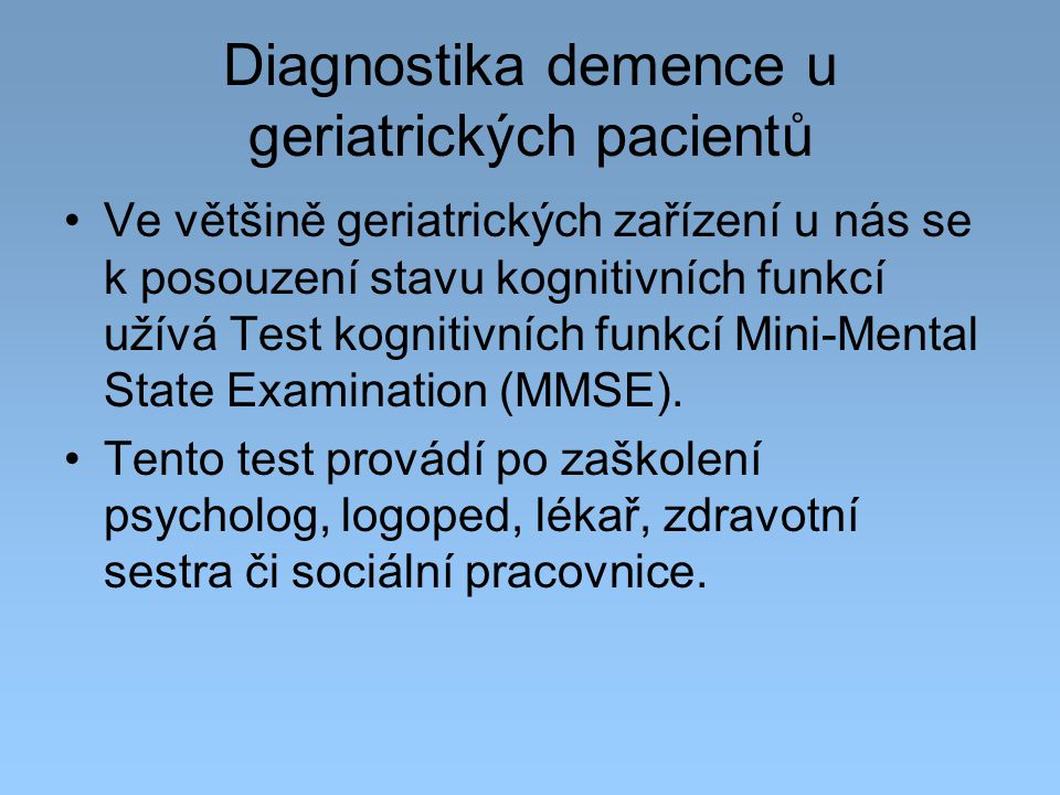 Diagnostika demence u geriatrických pacientů