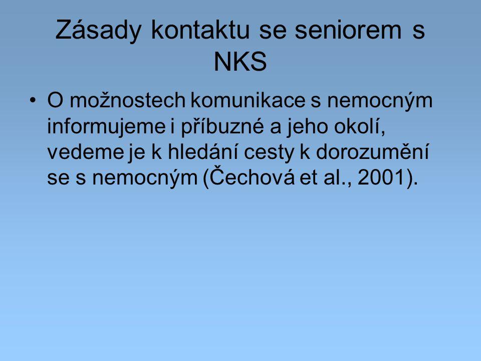 Zásady kontaktu se seniorem s NKS