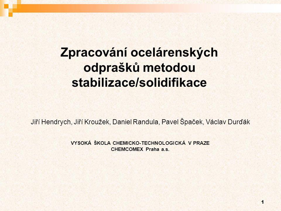 Zpracování ocelárenských odprašků metodou stabilizace/solidifikace