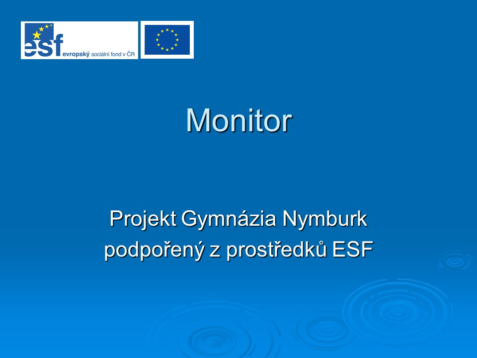 Projekt Gymnázia Nymburk podpořený z prostředků ESF
