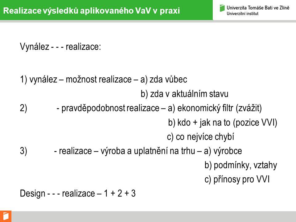 Realizace výsledků aplikovaného VaV v praxi