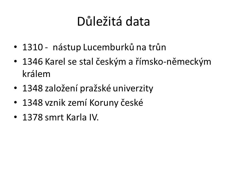 Důležitá data 1310 - nástup Lucemburků na trůn