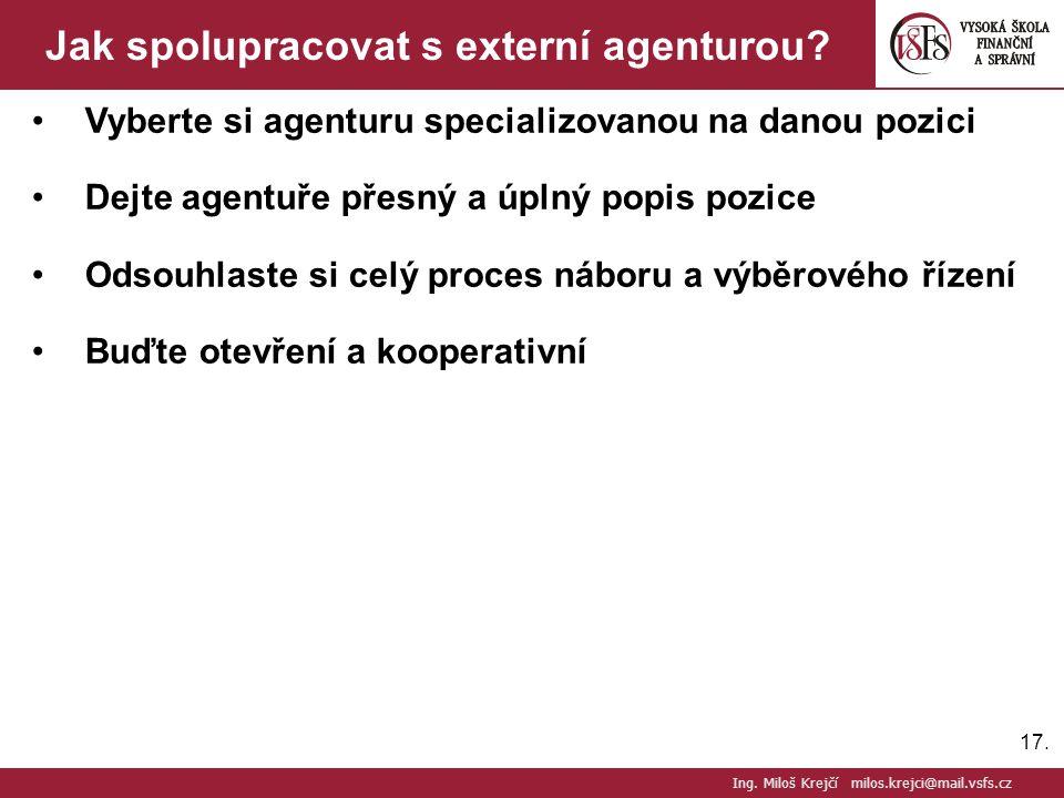 Jak spolupracovat s externí agenturou