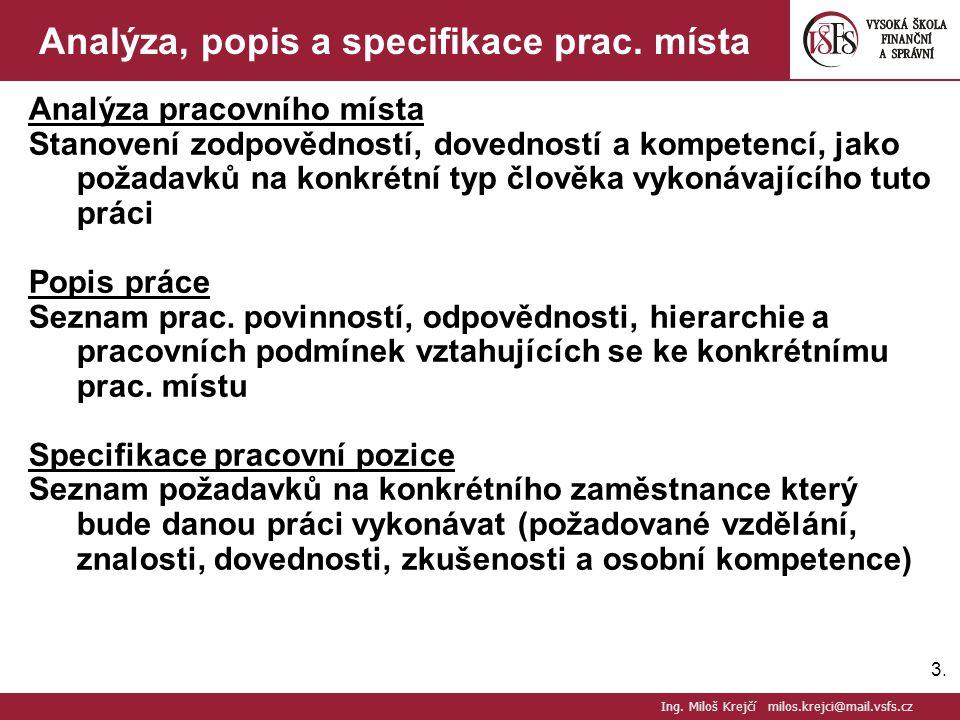 Analýza, popis a specifikace prac. místa