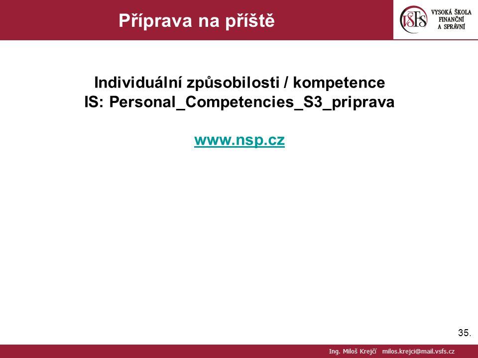 Příprava na příště Individuální způsobilosti / kompetence