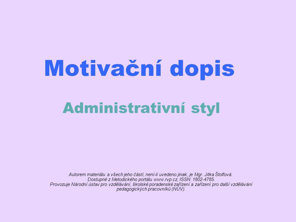 Motivační dopis Administrativní styl