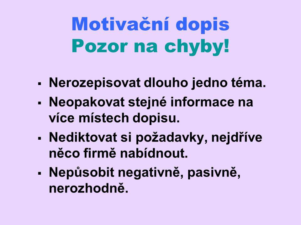 Motivační dopis Pozor na chyby!