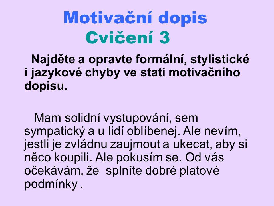 Motivační dopis Cvičení 3