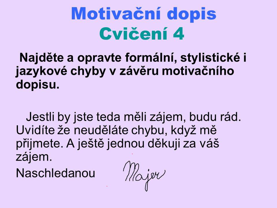 Motivační dopis Cvičení 4