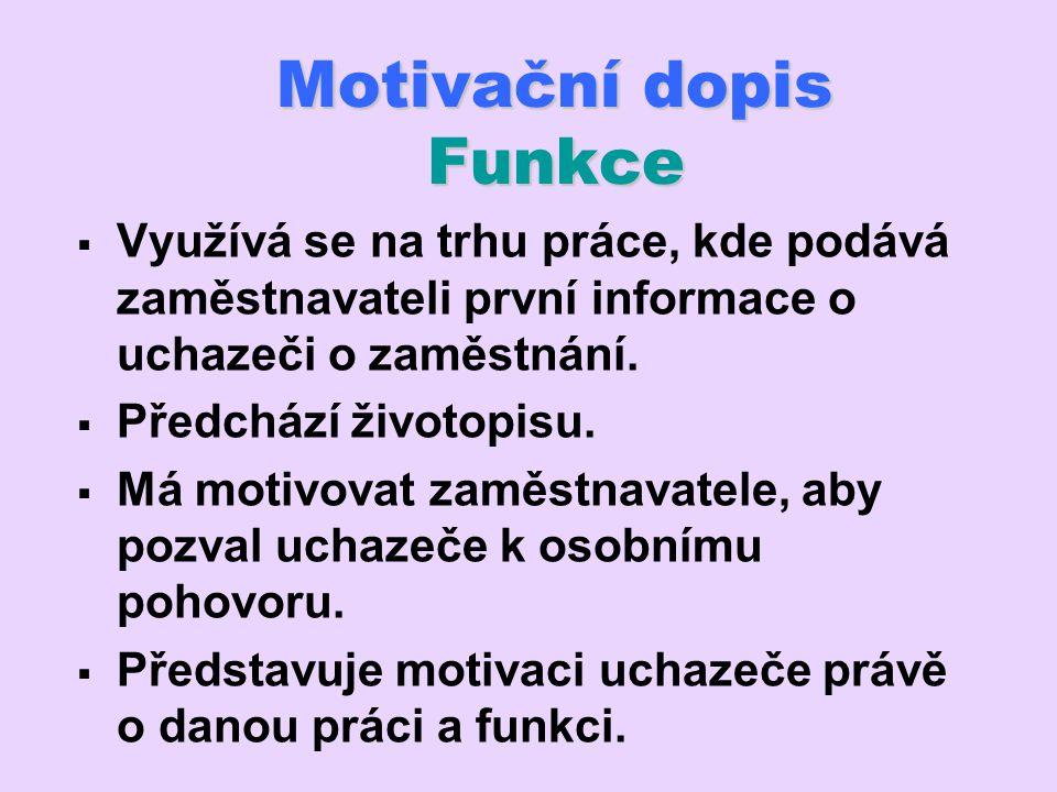 Motivační dopis Funkce