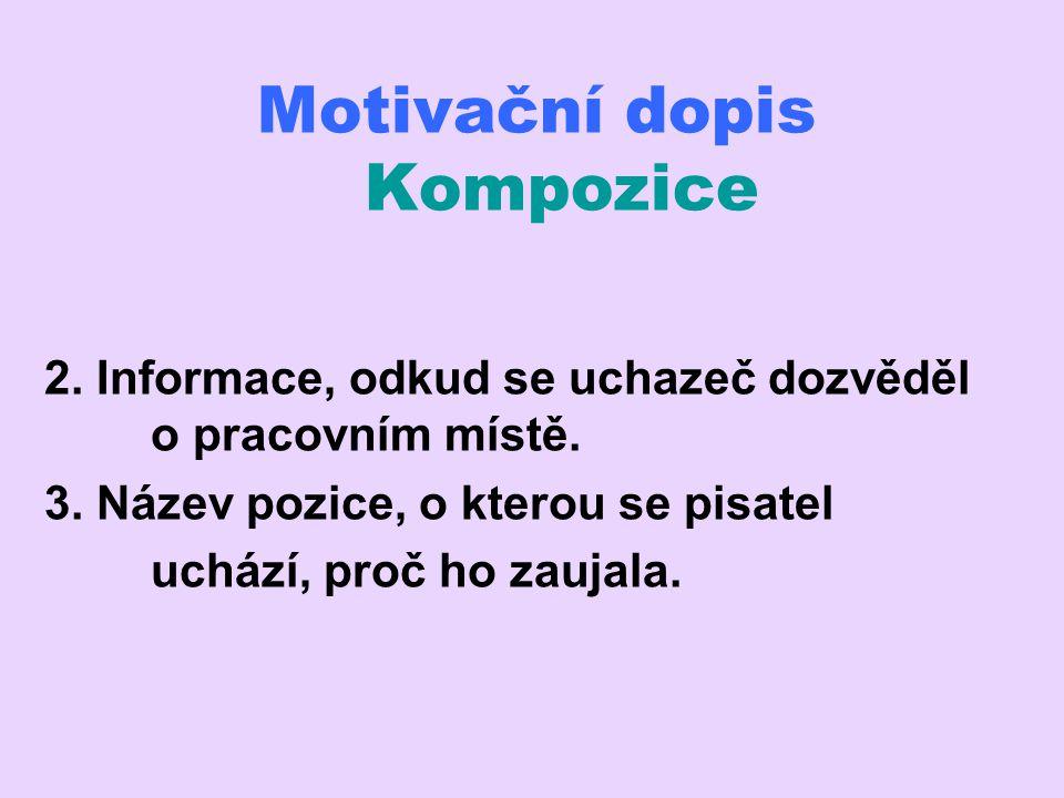 Motivační dopis Kompozice