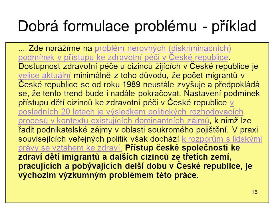 Dobrá formulace problému - příklad