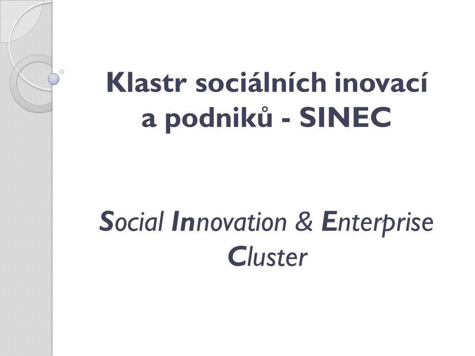 Klastr sociálních inovací a podniků - SINEC Social Innovation & Enterprise Cluster