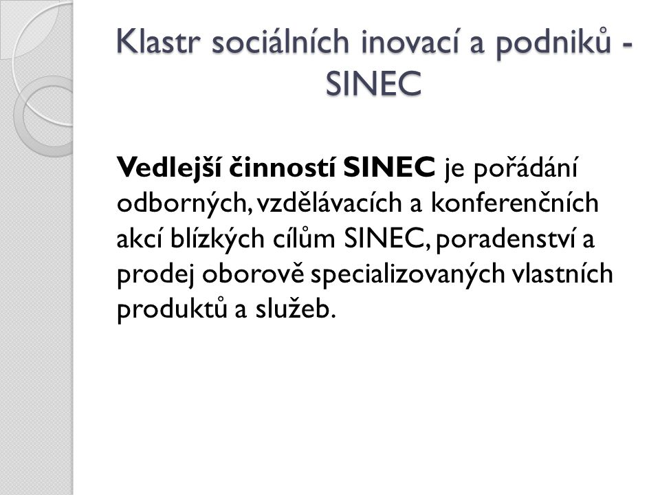 Klastr sociálních inovací a podniků - SINEC