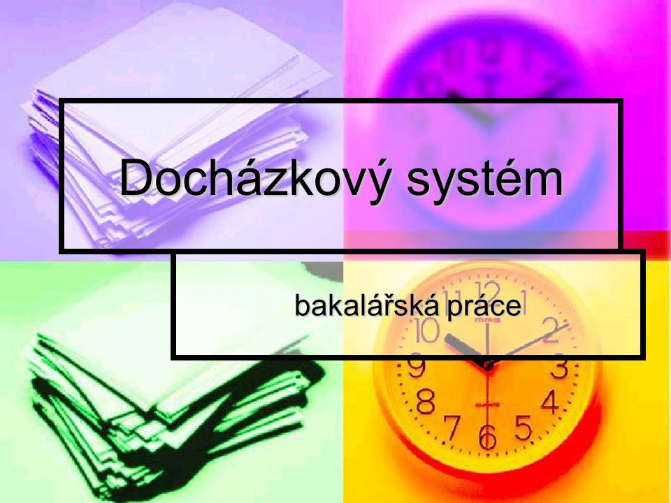 Docházkový systém bakalářská práce