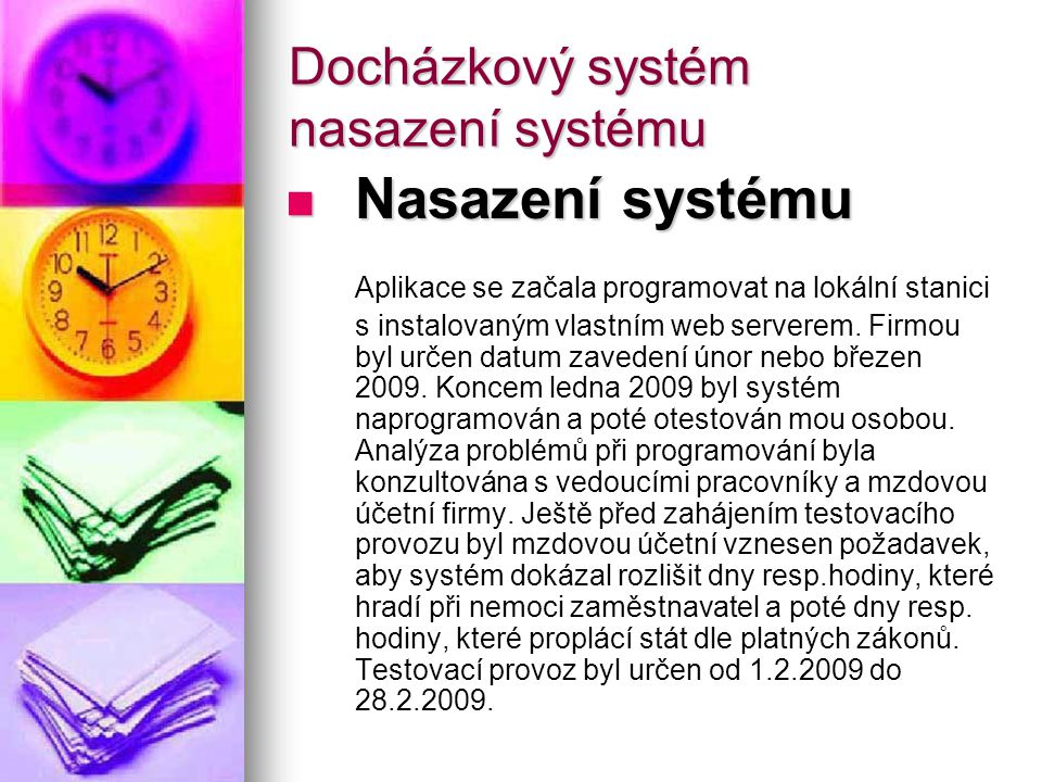Docházkový systém nasazení systému