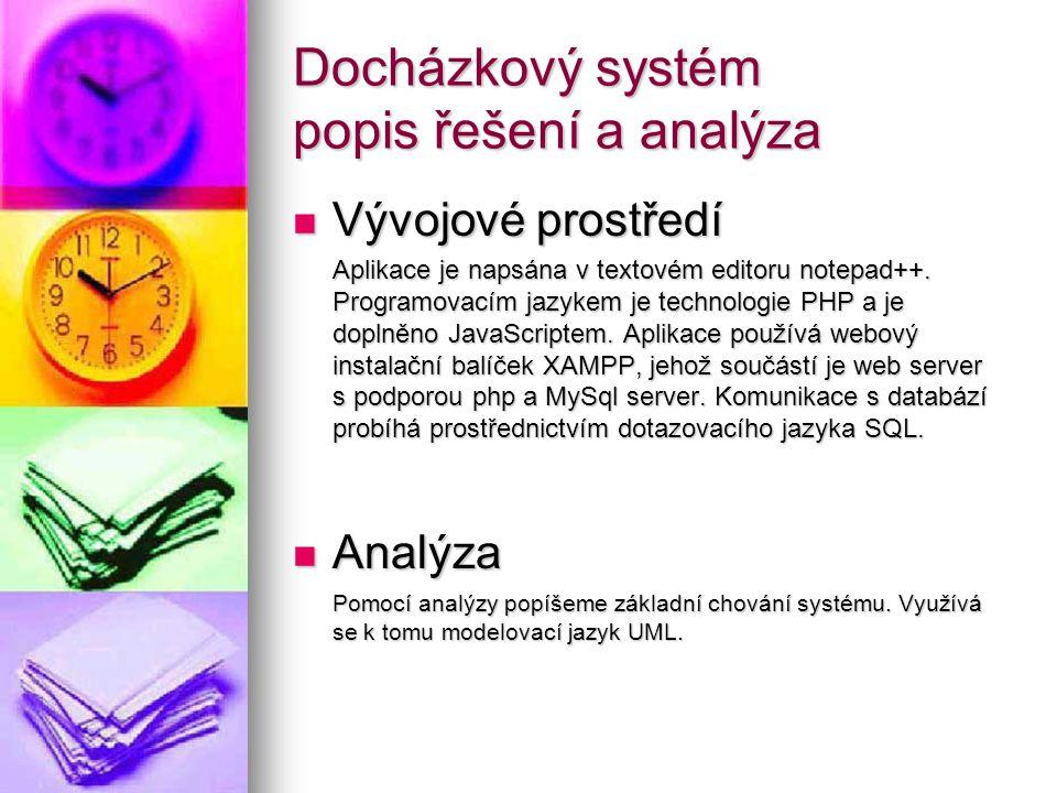 Docházkový systém popis řešení a analýza