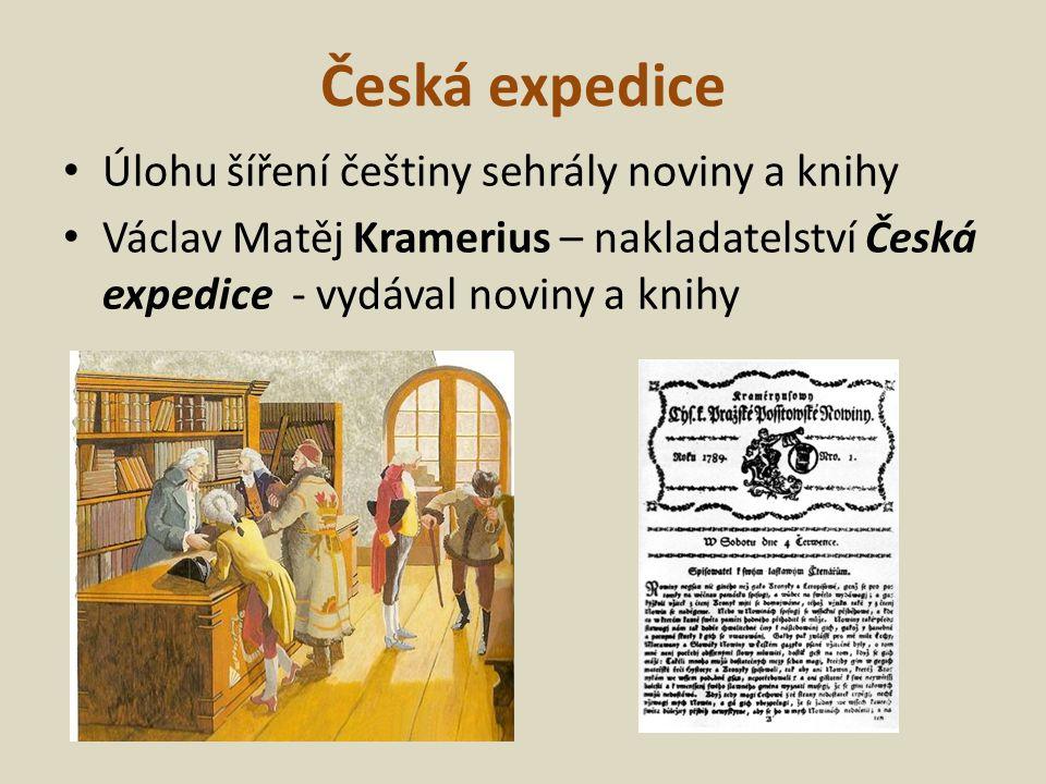 Česká expedice Úlohu šíření češtiny sehrály noviny a knihy