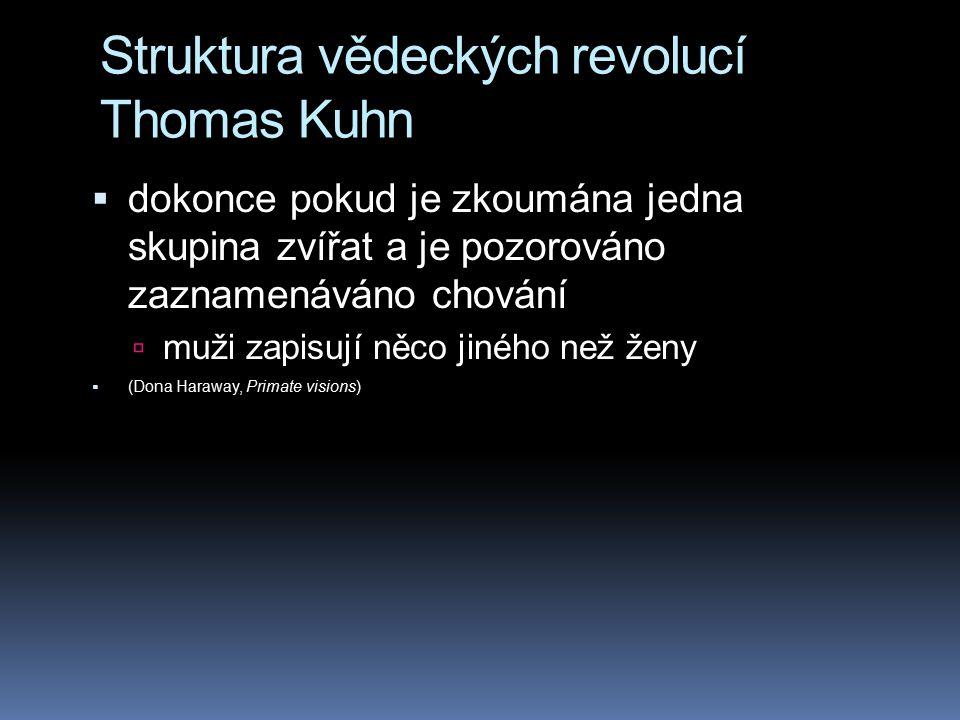 Struktura vědeckých revolucí Thomas Kuhn