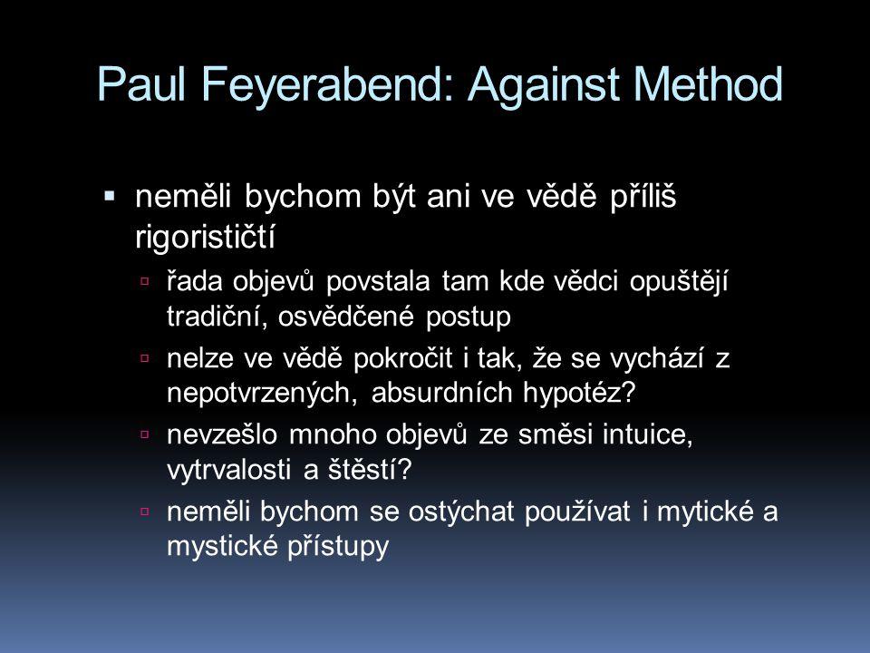 Paul Feyerabend: Against Method