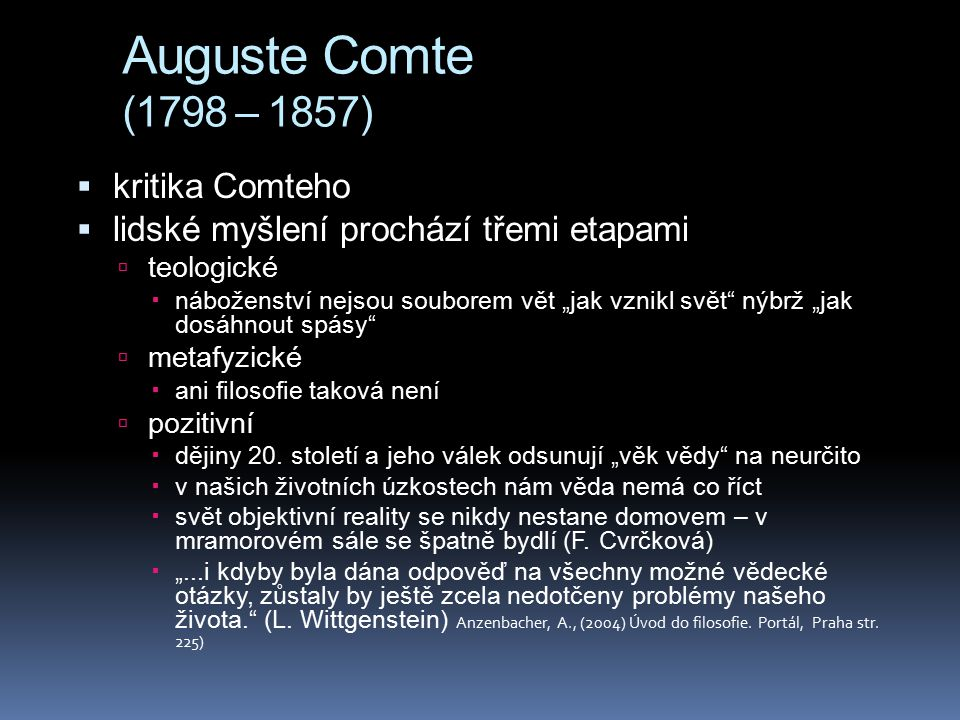 Auguste Comte (1798 – 1857) kritika Comteho