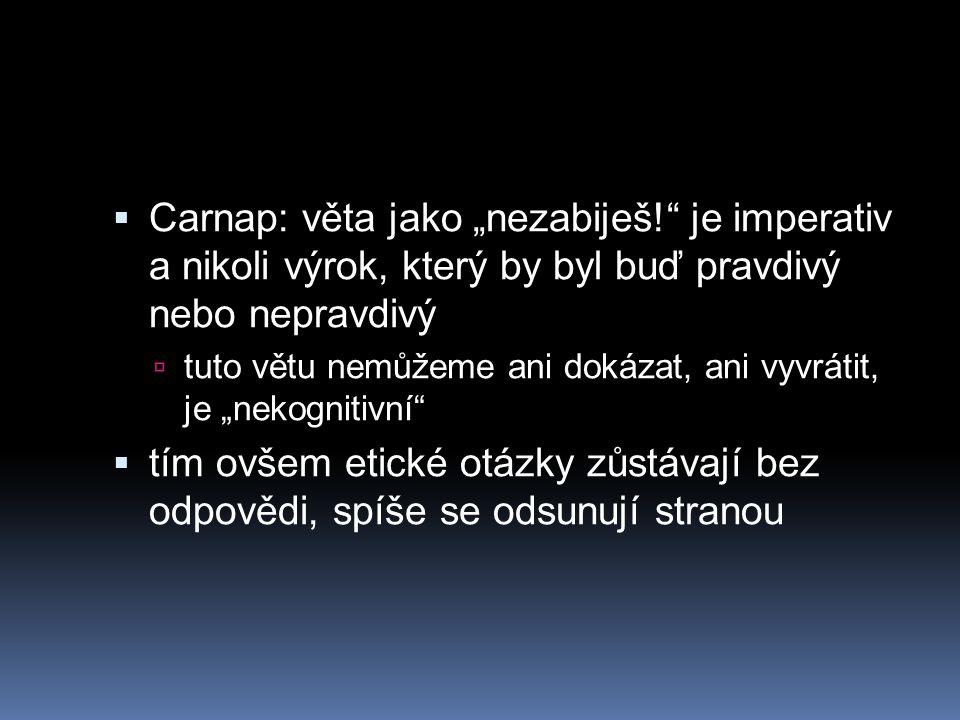 """Carnap: věta jako """"nezabiješ"""