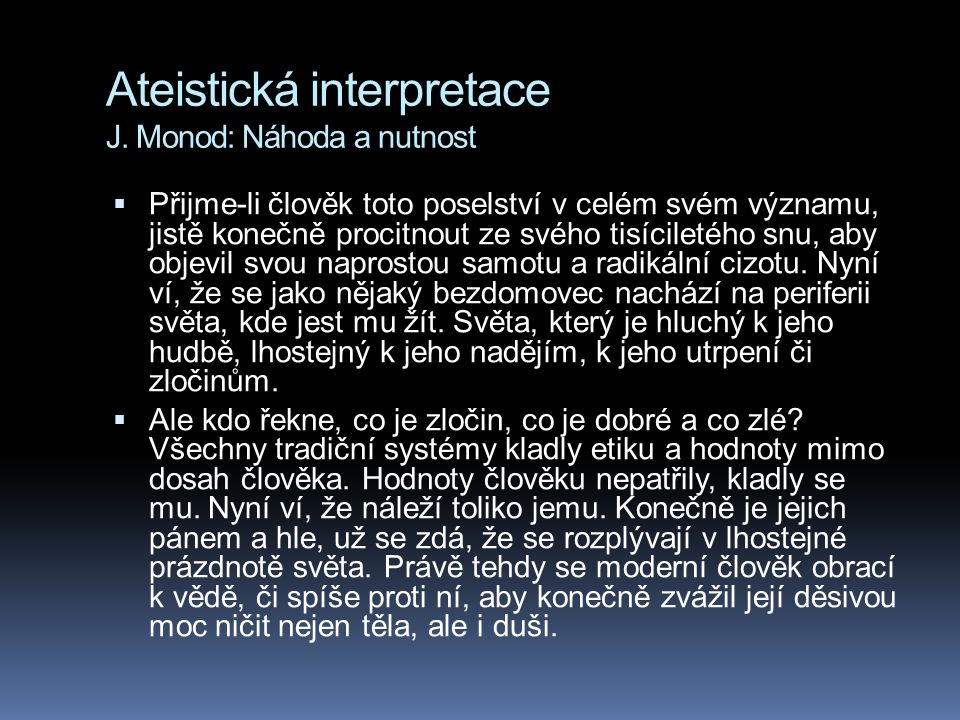 Ateistická interpretace J. Monod: Náhoda a nutnost