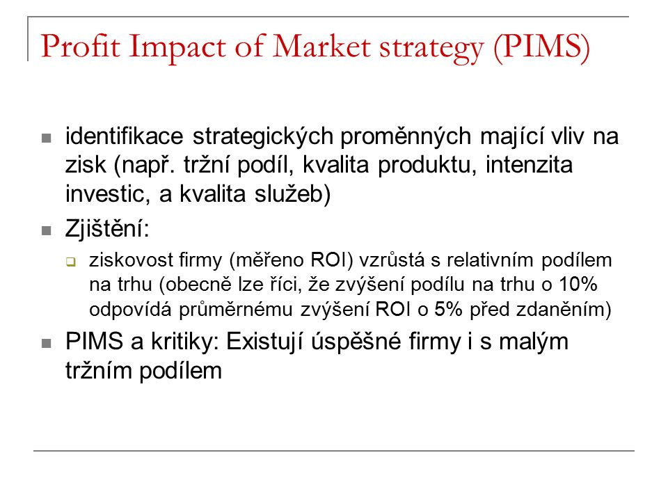 Profit Impact of Market strategy (PIMS)