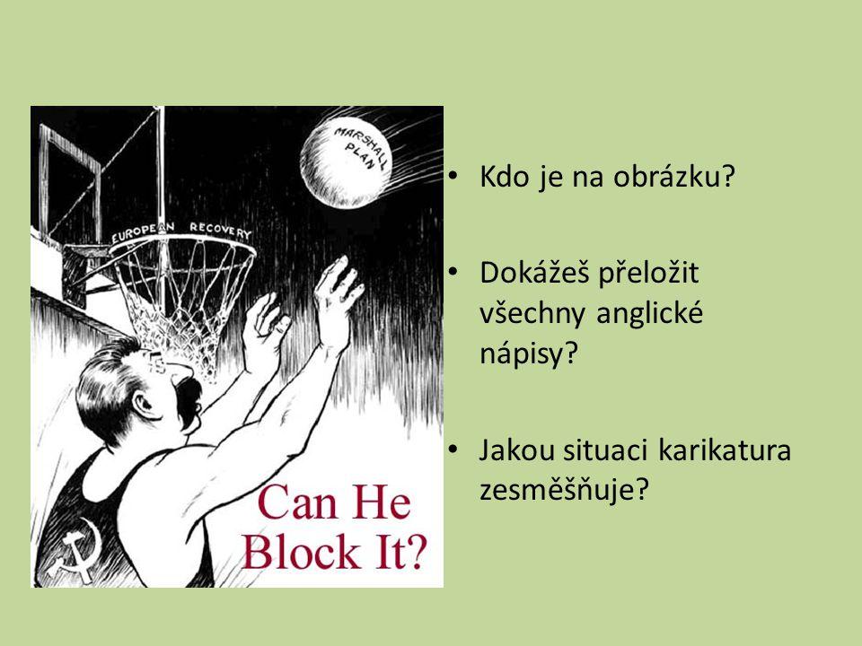 Kdo je na obrázku Dokážeš přeložit všechny anglické nápisy Jakou situaci karikatura zesměšňuje