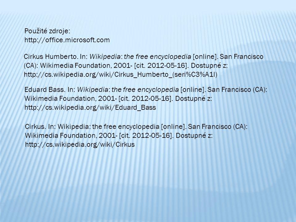 Použité zdroje: http://office.microsoft.com.