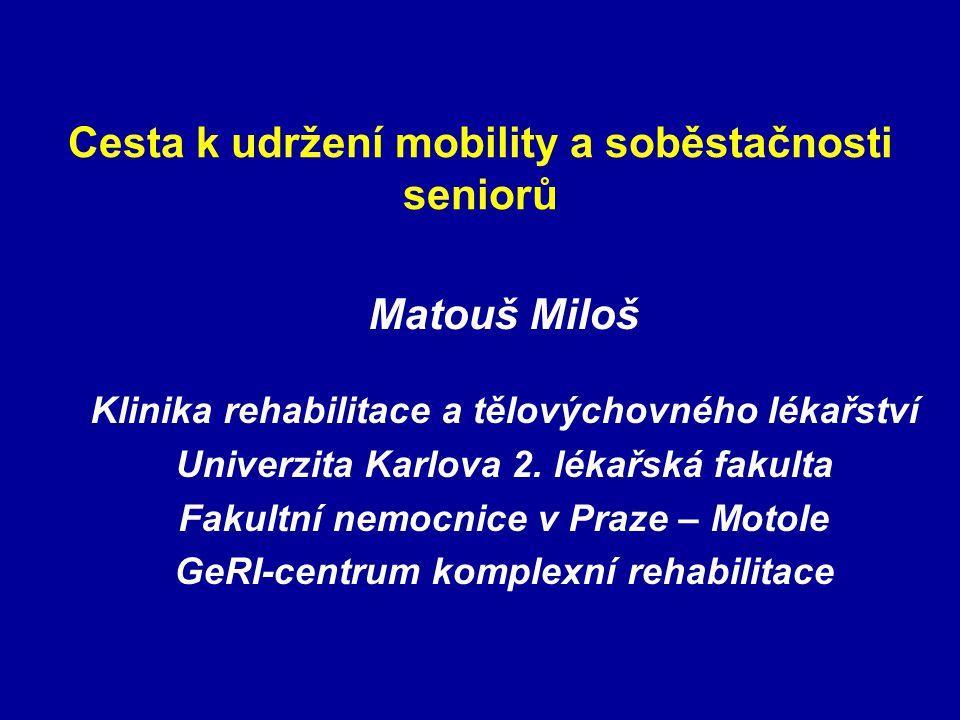 Cesta k udržení mobility a soběstačnosti seniorů