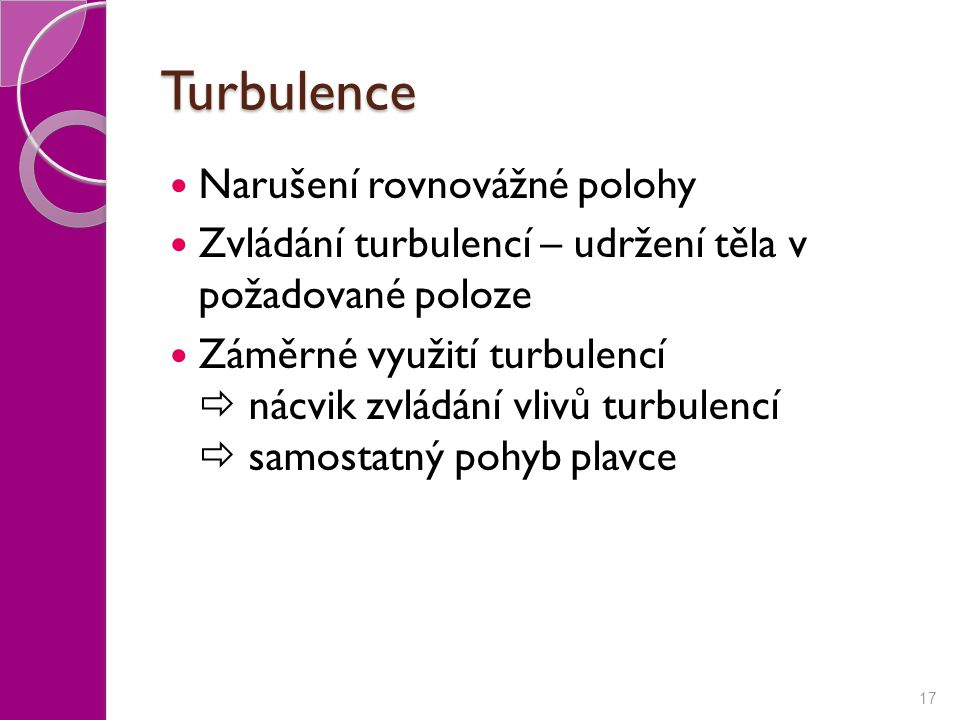 Turbulence Narušení rovnovážné polohy