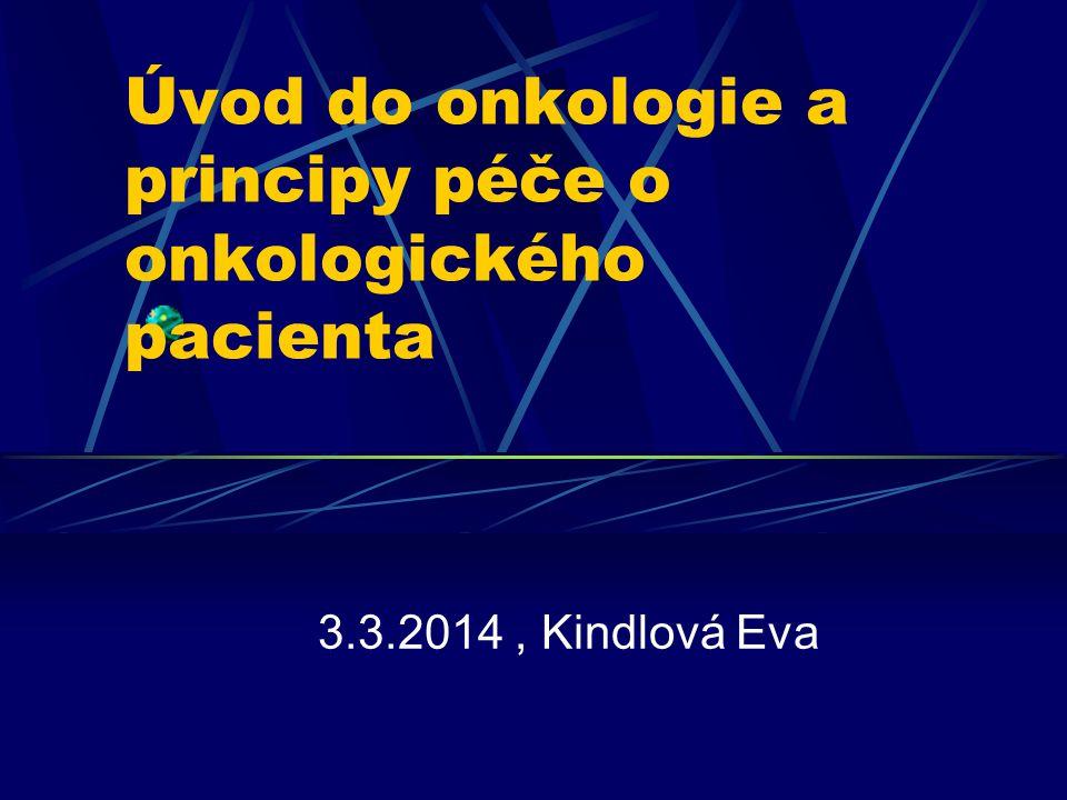 Úvod do onkologie a principy péče o onkologického pacienta