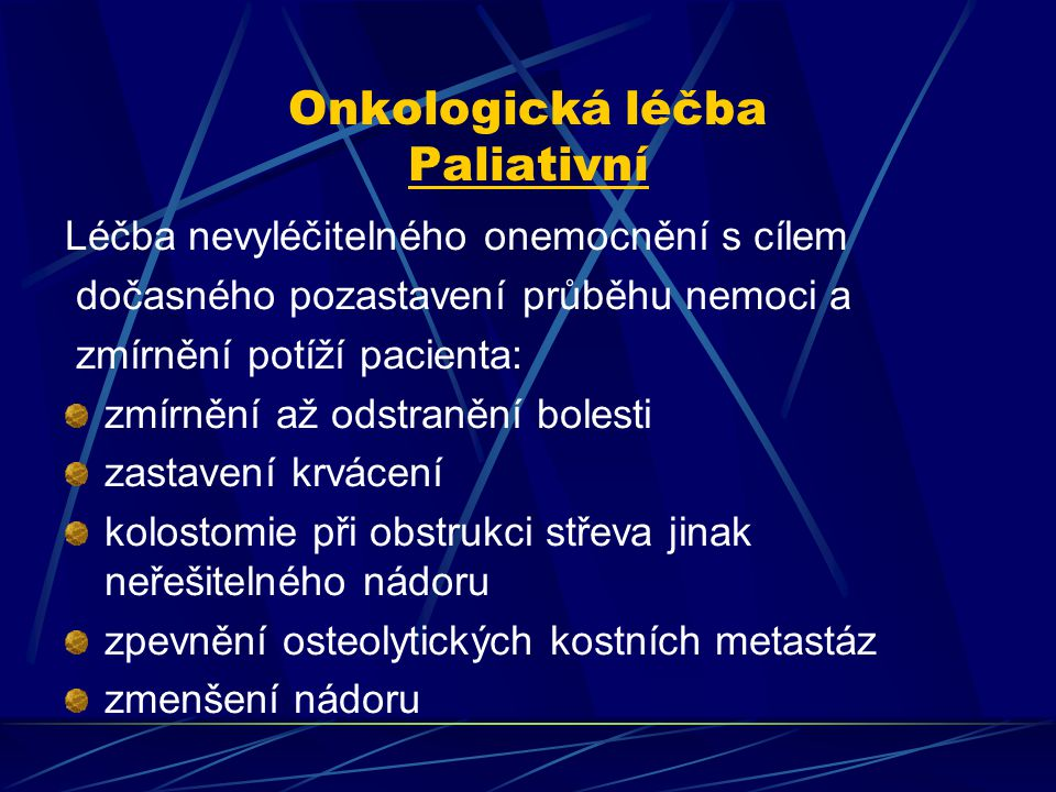 Onkologická léčba Paliativní
