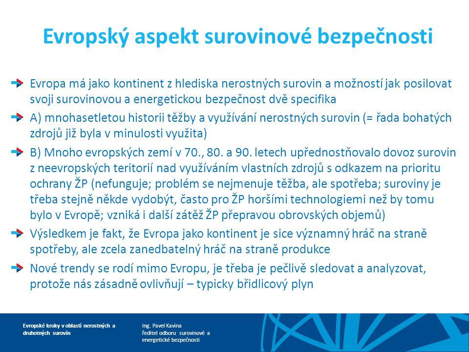 Evropský aspekt surovinové bezpečnosti