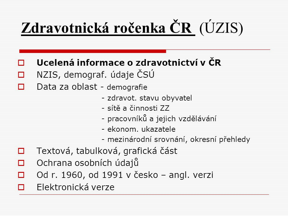 Zdravotnická ročenka ČR (ÚZIS)