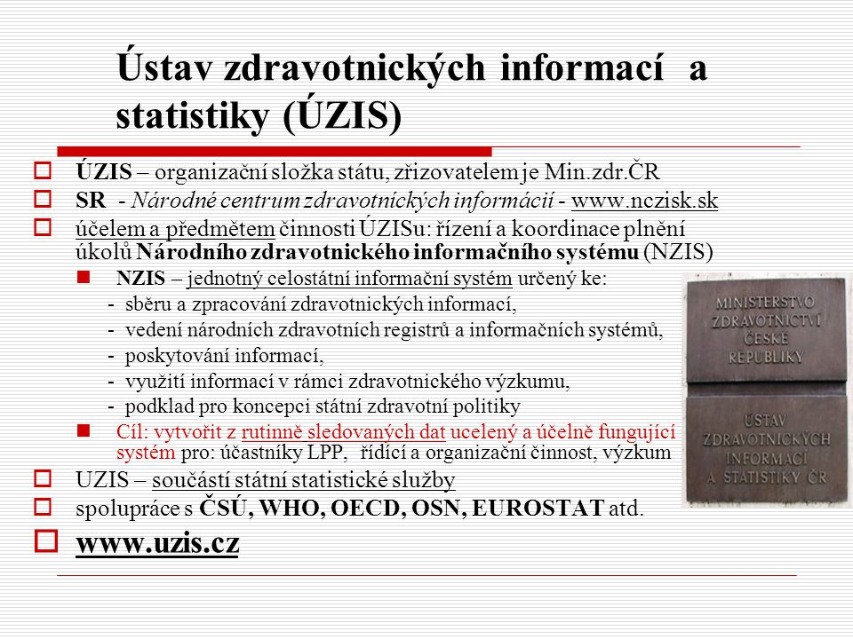 Ústav zdravotnických informací a statistiky (ÚZIS)