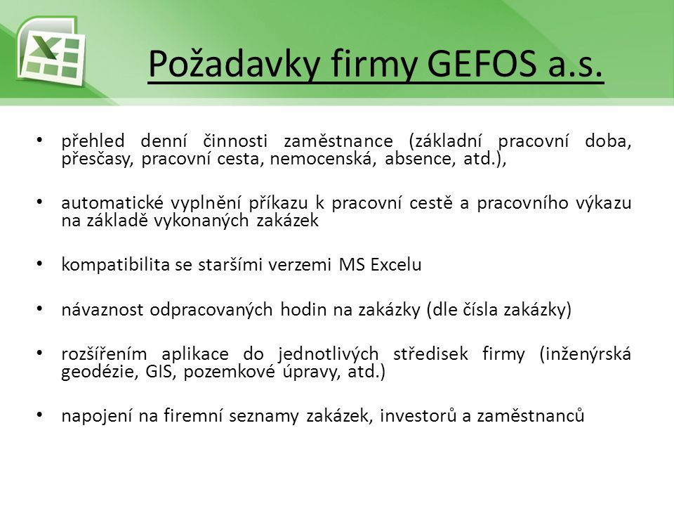 Požadavky firmy GEFOS a.s.