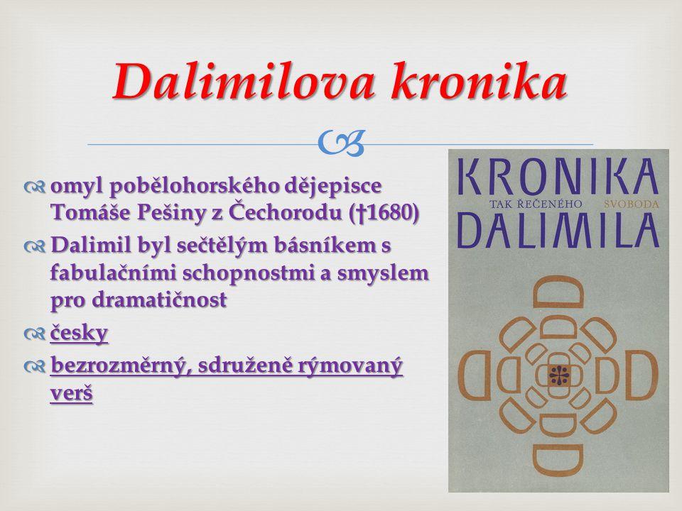 Dalimilova kronika omyl pobělohorského dějepisce Tomáše Pešiny z Čechorodu (†1680)