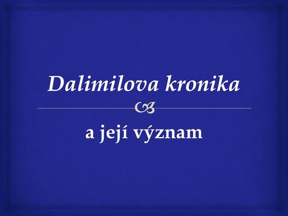 Dalimilova kronika a její význam