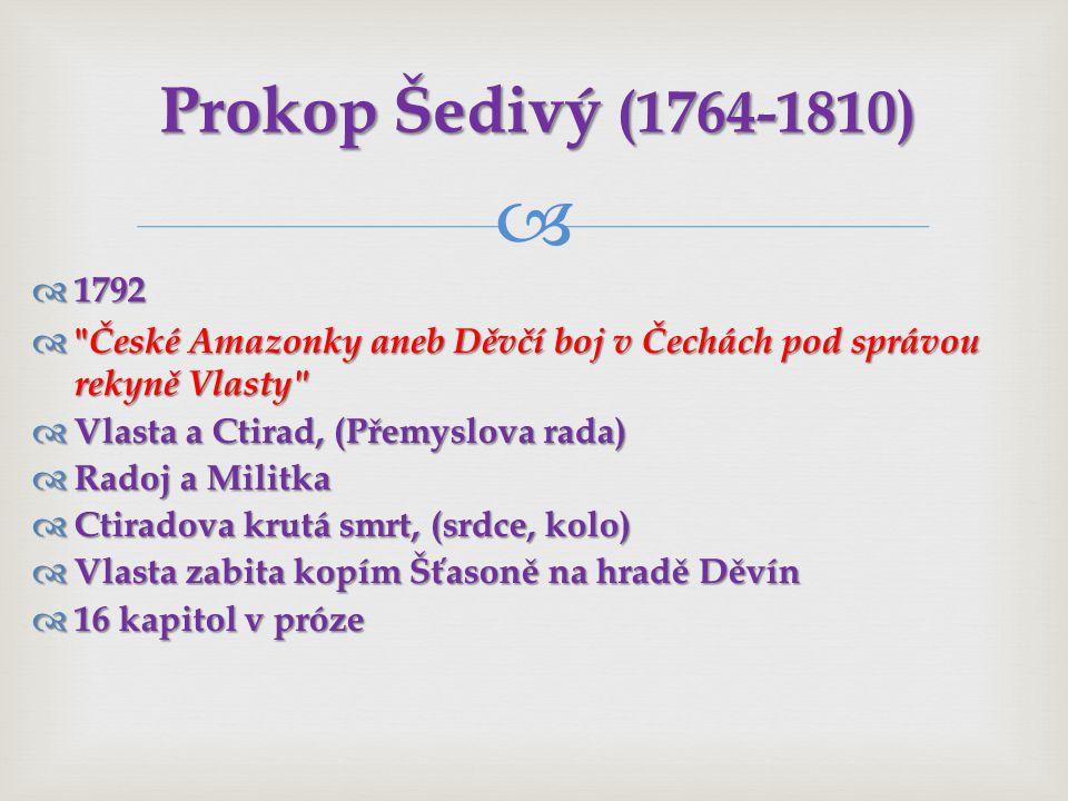 Prokop Šedivý (1764-1810) 1792. České Amazonky aneb Děvčí boj v Čechách pod správou rekyně Vlasty