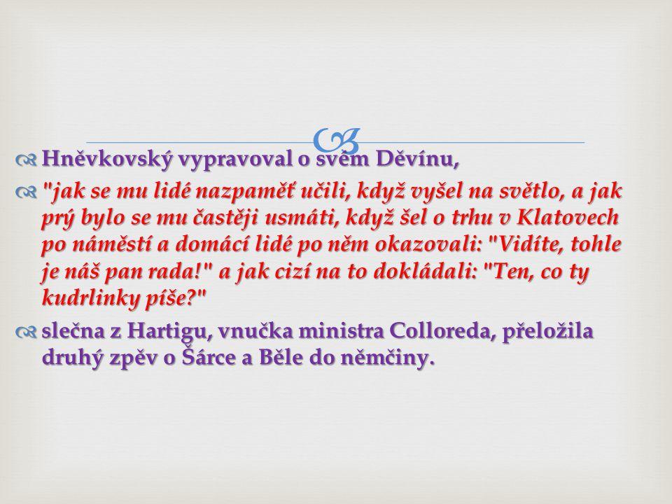 Hněvkovský vypravoval o svém Děvínu,