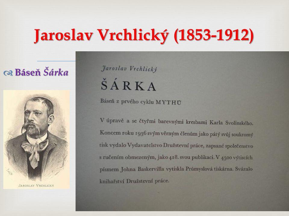 Jaroslav Vrchlický (1853-1912)