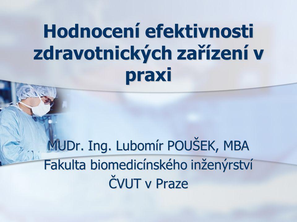 Hodnocení efektivnosti zdravotnických zařízení v praxi