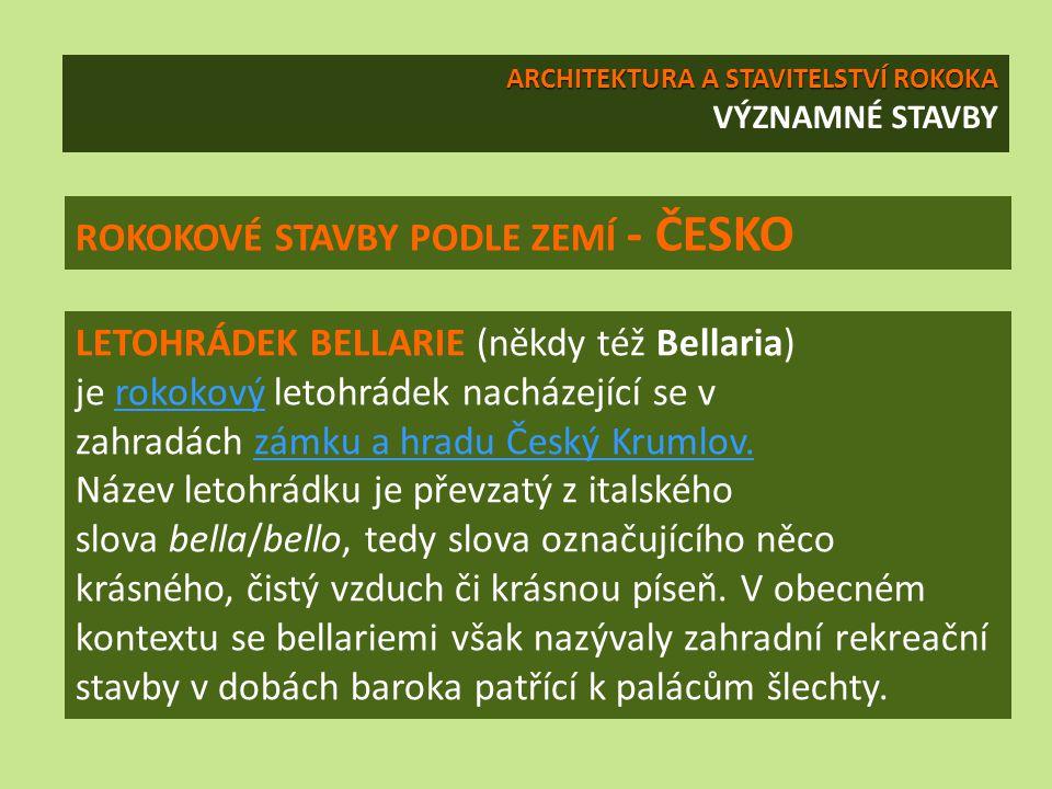 ROKOKOVÉ STAVBY PODLE ZEMÍ - ČESKO