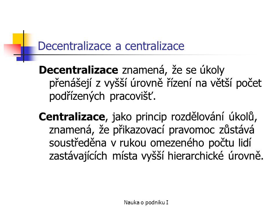 Decentralizace a centralizace