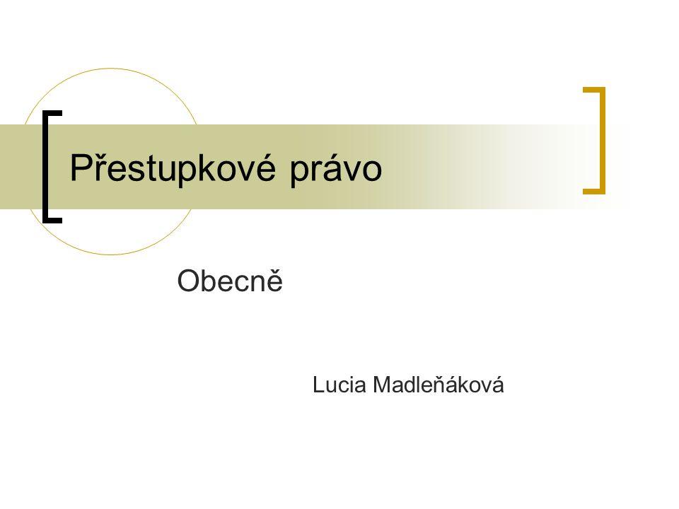 Obecně Lucia Madleňáková
