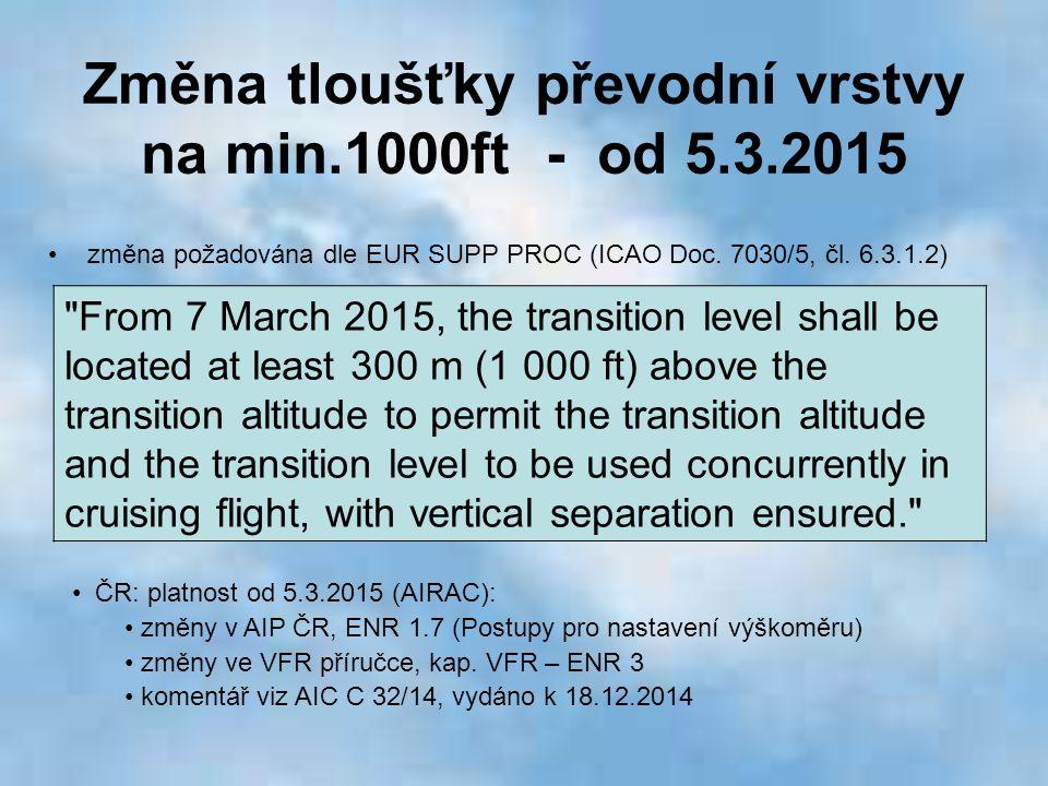 Změna tloušťky převodní vrstvy na min.1000ft - od 5.3.2015